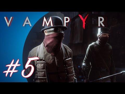 Vampyr #5 (PS4 Pro Gameplay)