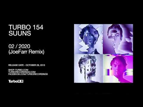 Suuns - 2020 (JoeFarr Remix)