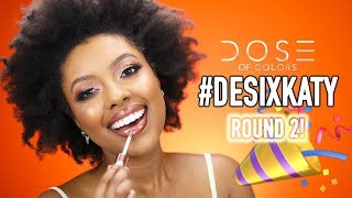 DESI X KATY DOSE OF COLORS ROUND 2 COLLECTION REVIEW