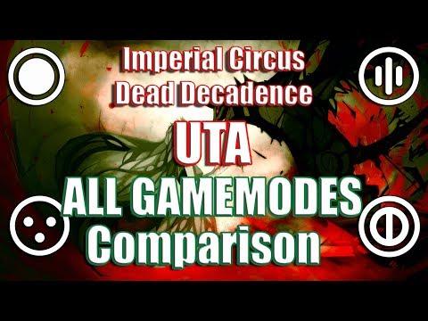 Imperial Circus Dead Decadence - UTA ALL GAMEMODES Comparison - osu!
