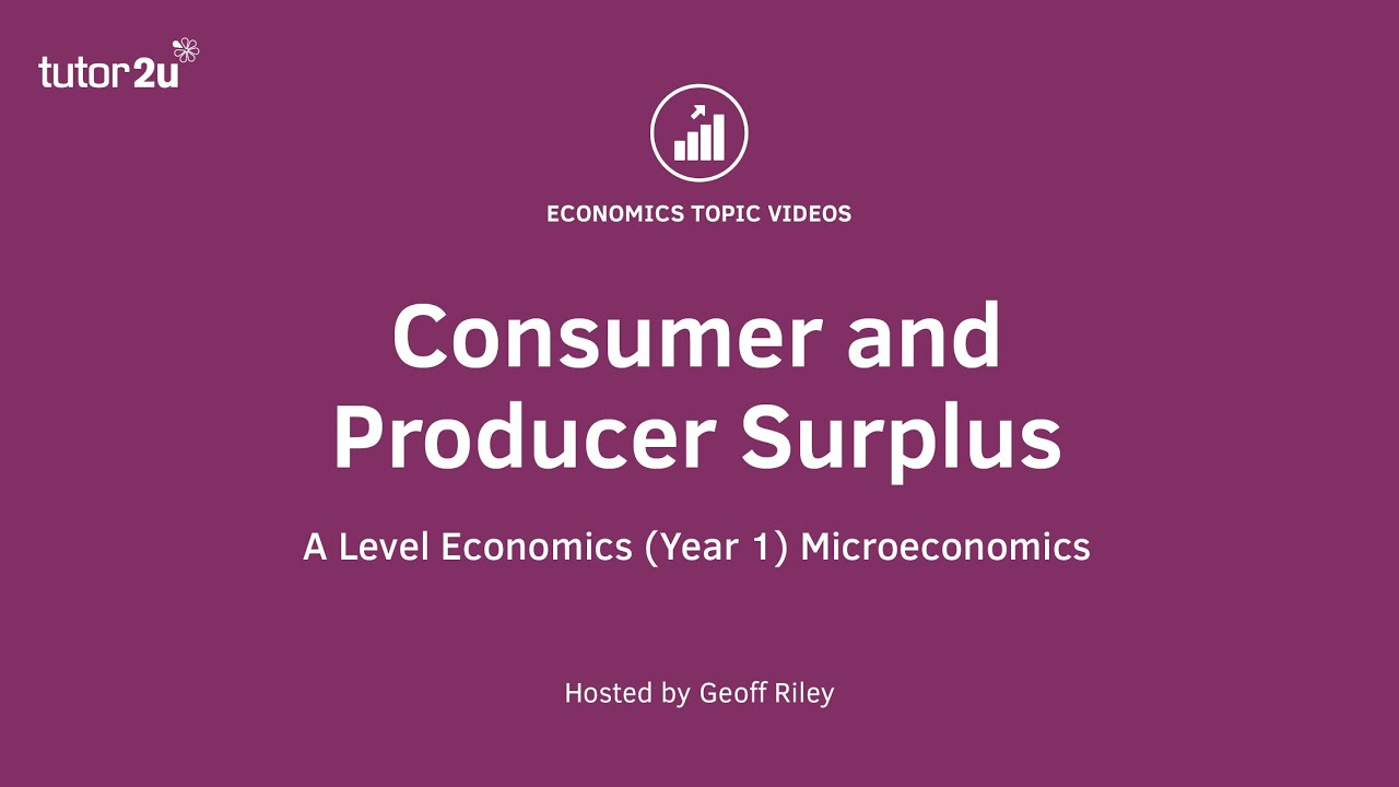 Explaining Consumer Surplus | Economics | tutor2u
