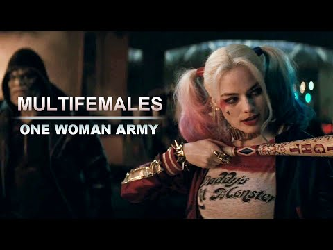 One Woman Army [Multifemales]