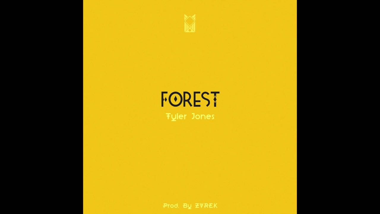 Tyler Jones - Forest
