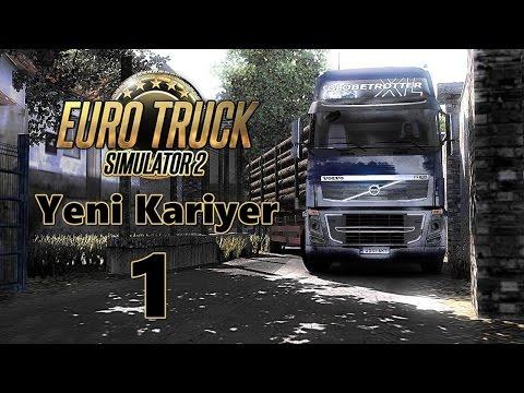 Yeni Kariyer ! - Bölüm 1 - Euro Truck Simulator 2 [TÜRKÇE]