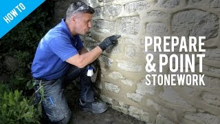 How to prepare and point old stonework