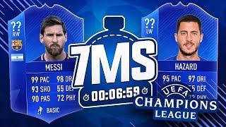 MESSI VS HAZARD 🔥 CHAMPIONS LEAGUE SPECIAL 7 MINUTE SQUAD BUILDER!!! - FIFA 18 ULTIMATE TEAM