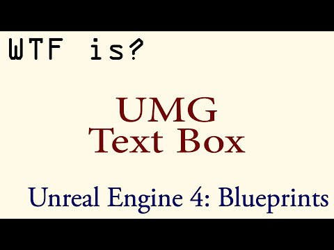 WTF Is? The Text Box Widget in UMG - YouTube