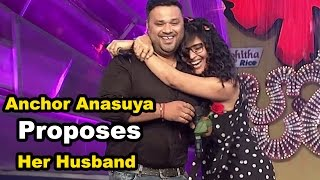 Anchor Anasuya Proposes Her Husband in a TV Show