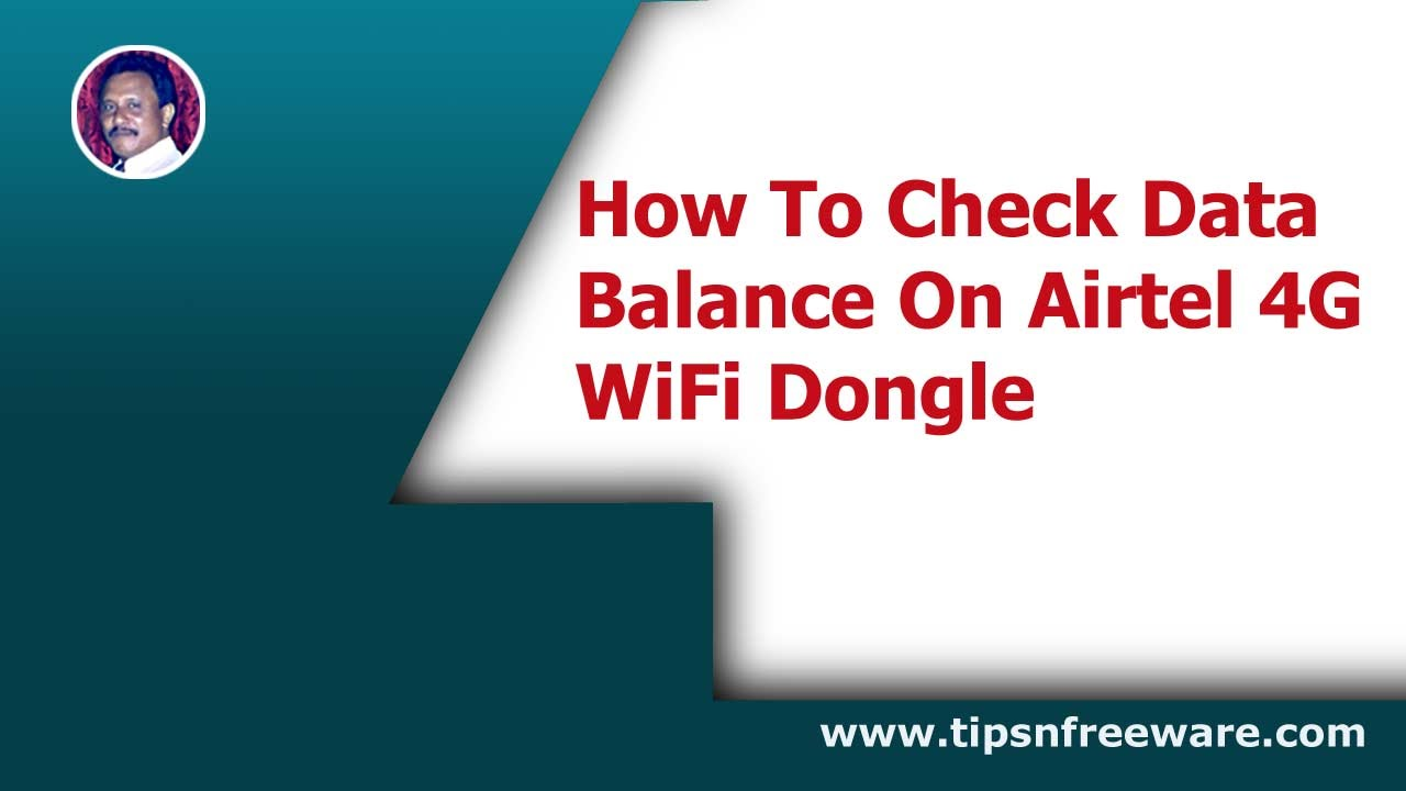 How To Check Data Balance On Airtel 4G WiFi Dongle