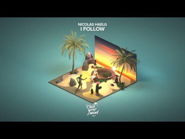 Nicolas Haelg - I Follow