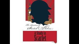 The Adventures of Sherlock Holmes - A Study In Scarlet