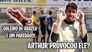 DESAFIAMOS UM GOLEIRO DA VÁRZEA! (E o Arthur representou???)