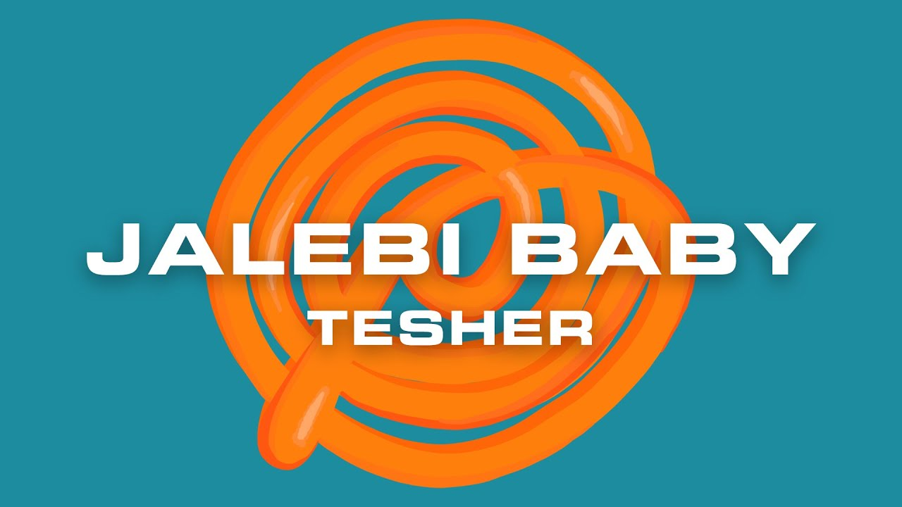 Tesher - Jalebi Baby (Official Lyric Video)