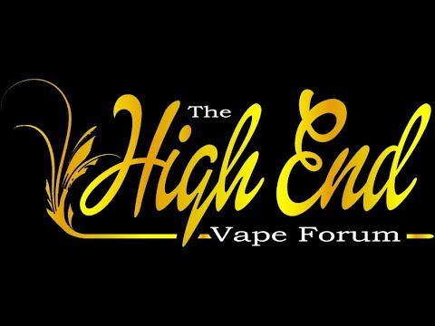 The High End Vape Forum