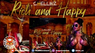 Chellinz - Rich And Happy [Rich Life Riddim] March 2020
