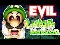 EVIL Luigi's Mansion