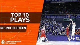 Top 10 Plays  - Turkish Airlines EuroLeague Regular Season Round 18