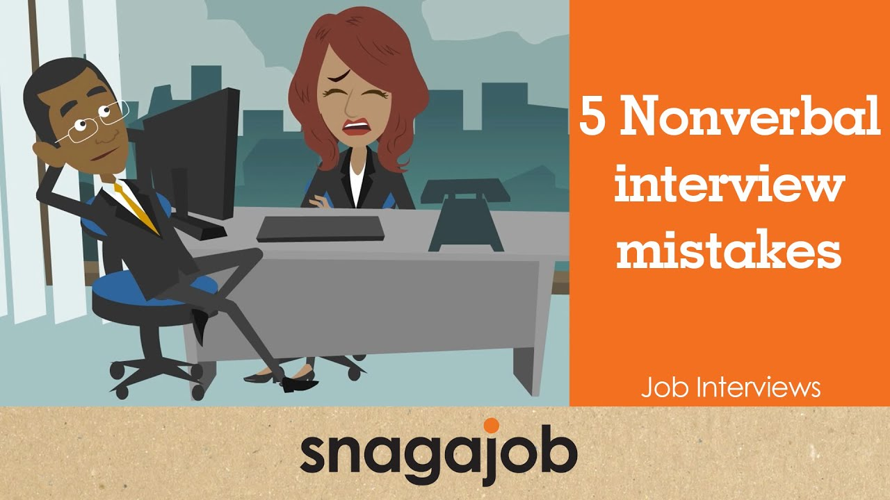 job interviews part nonverbal interview mistakes job interviews part 3 5 nonverbal interview mistakes