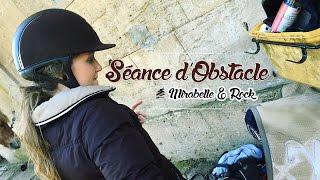 ~ Séance d'obstacle ~ avec Mirabelle et Rock