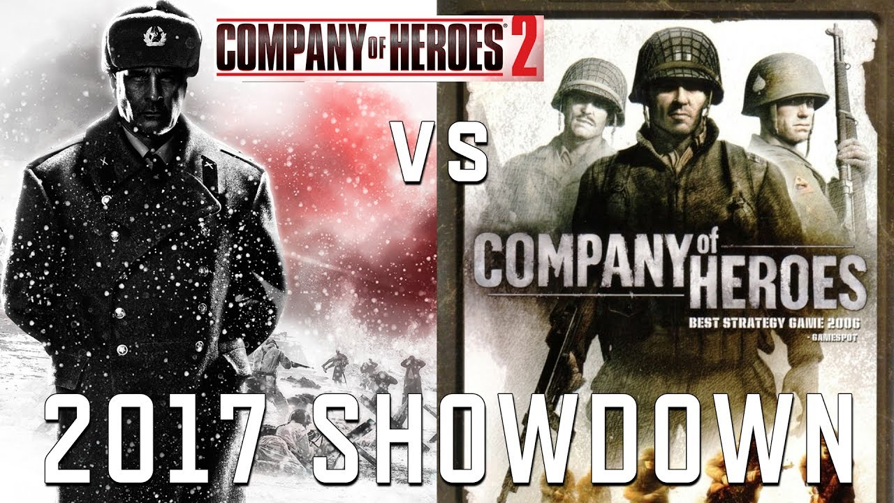Coh1 Vs Coh2 Company Of Heroes 2017 Showdown What Did Each