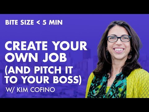 How to Create Your Own Job (and Pitch It to Your Boss)