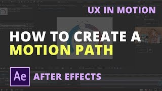 How to Create a Motion Path in After Effects