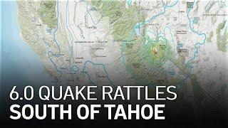 6.0 Magnitude Earthquake on California-Nevada Border Felt Across Bay Area