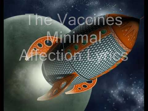 Minimal Affection The Vaccines Lyrics
