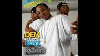 Dem Get-Away-Boyz - Imma G (from deal or no deal mixtape)