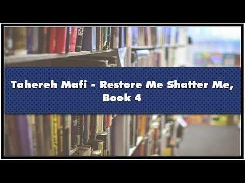 Tahereh Mafi Restore Me Shatter Me Book 4 Audiobook