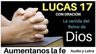 LUCAS 17 CON ORACIÓN Y ALABANZA PARA NUESTRO DIOS