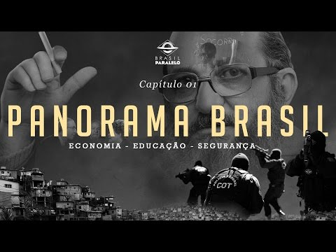 (Temporada Anterior EP.1) Panorama Brasil - Um raio-x inconveniente [Oficial]