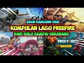 KANGEN GAK? - lagu FF dari DULU sampai SEKARANG! - Garena Free Fire