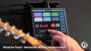 VoiceLive Touch | Making Harmony Without...