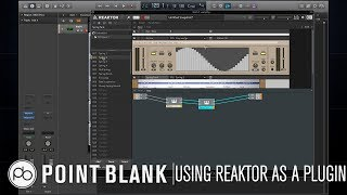 Sound Design Tutorial: Using Reaktor as an Effects Plugin