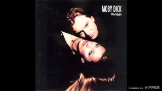 Moby Dick - Nostalgija - (Audio 1997)
