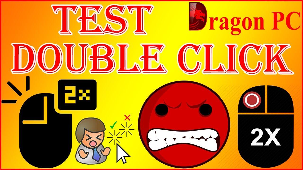 Cách Test Chuột, Kiểm Tra Chuột Có Bị Double Click Hay Không Nhanh Và Chính Xác Nhất | Dragon PC