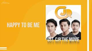 CJR - Happy to be Me (Official Audio)