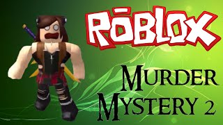 ROBLOX - Murder Mystery 2 Killing Montage 8#!