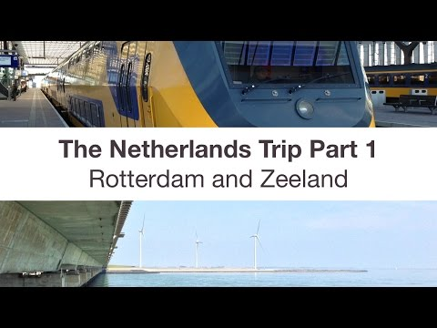 Travel Highlights: Netherlands 2014 Part 1 - Rotterdam and Zeeland