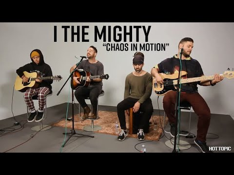 """Hot Sessions: I The Mighty """"Chaos In Motion"""" 