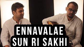 Ennavalae/ Sun Ri Sakhi - Anirban Chowdhury | AR Rahman Cover | Humse Hai Muqabla