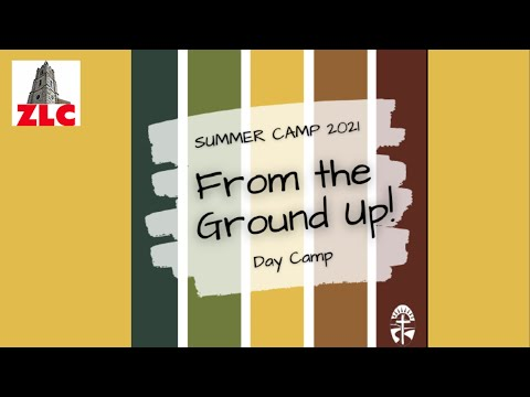 Zion Lutheran Church - Summer Day Camp - June 2021 - Photos and Videos