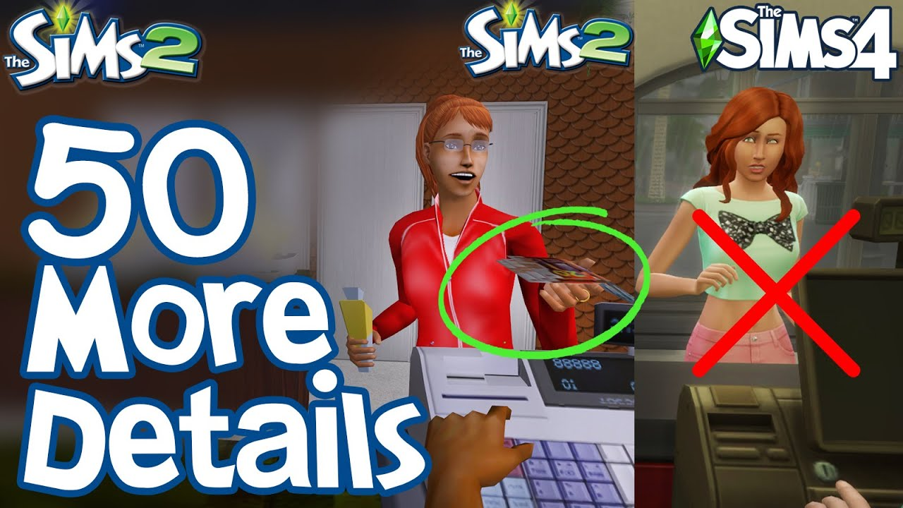 The Sims 2: 50 MORE FUN LITTLE DETAILS not in Sims 3 & Sims 4 thumbnail