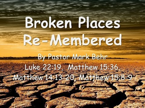 Broken places Re Membered