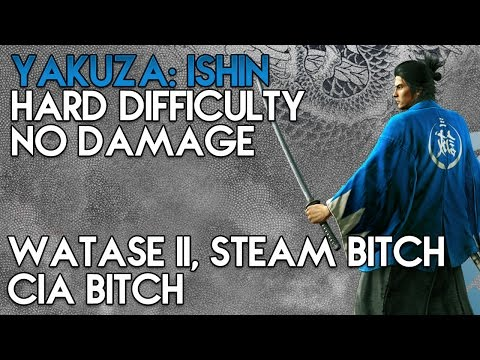 Yakuza: Ishin | Hard Difficulty Bosses | Masaru Watase II, Steam Bitch, CIA Bitch | No Damage