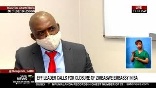 EFF leader calls for closure of Zimbabwe Embassy in SA: Godrich Gardee