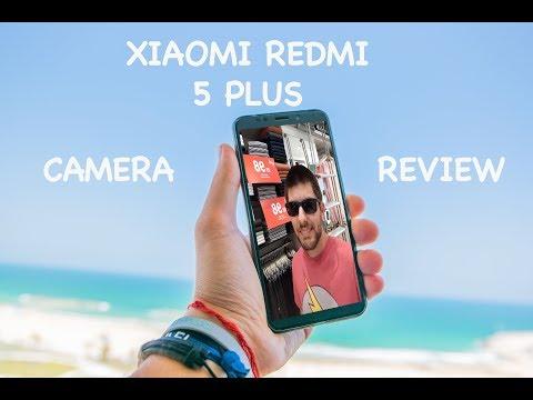 Xiaomi Redmi 5 Plus Camera Review in 4K!