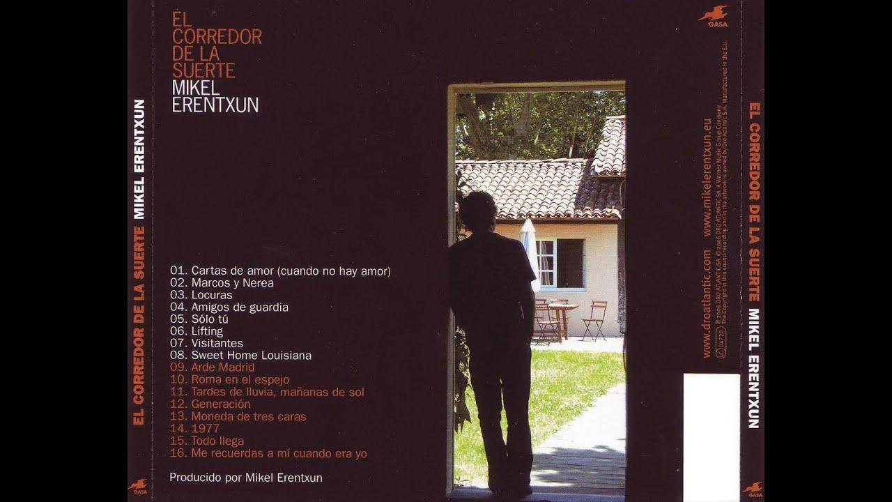 Visitantes - Mikel Erentxun (El Corredor de la Suerte) 2006