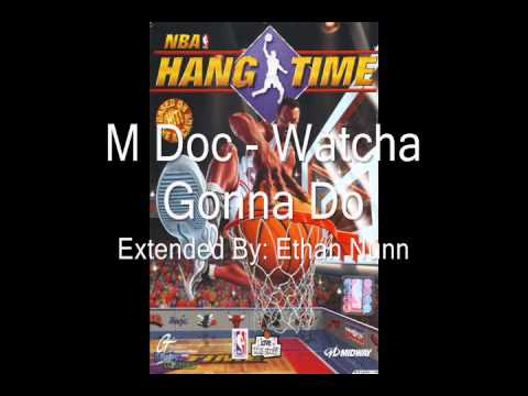 M Doc- Whatcha Gonna Do (Extended Version)
